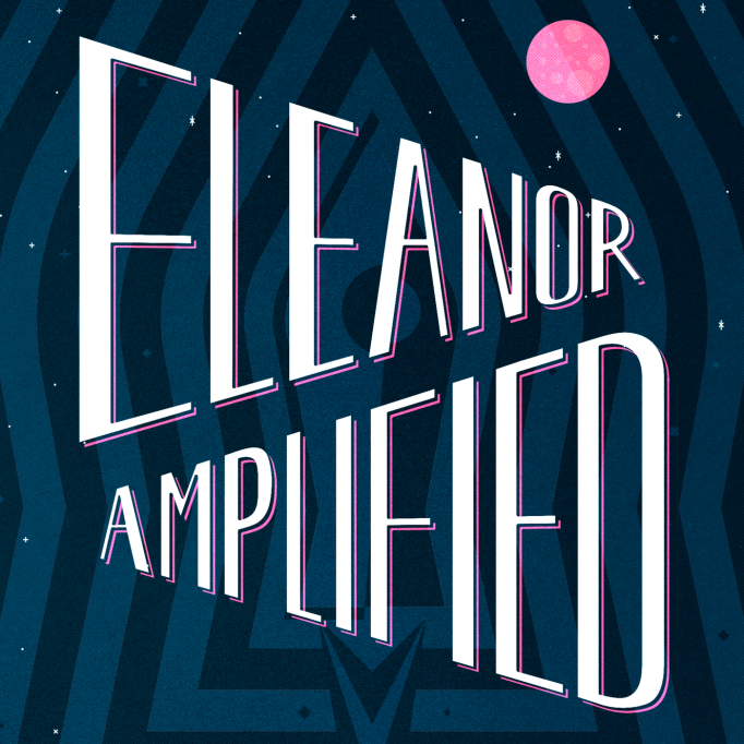 Great Kids' Podcasts | The Radio Adventures Of Eleanor Amplified Podcast