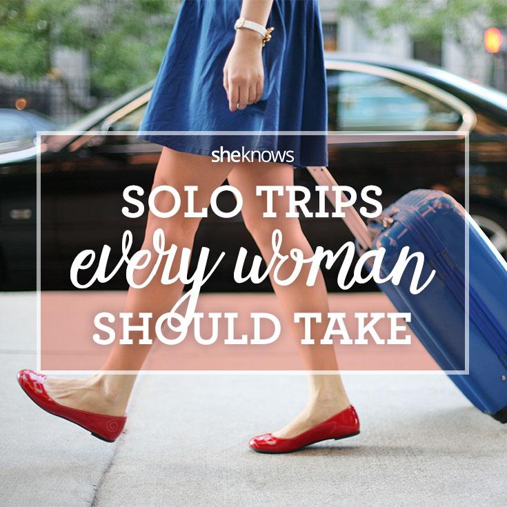 Solo trips every woman should take