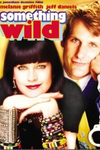 Jonathan Demme's 1986 comedy Something Wild out on DVD/BluRay