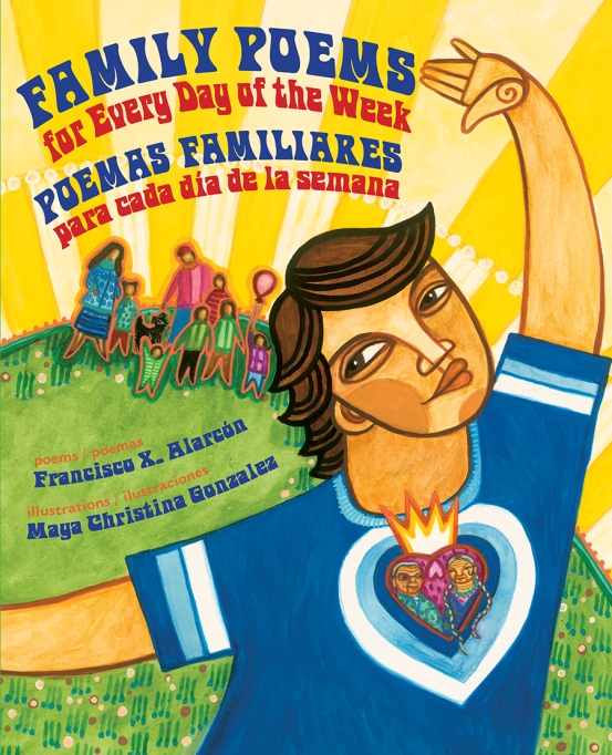 13 Children's Books for National Read A Book Day: Family Poems for Every Day of the Week/Poemas Familiares Para Cada dia de la Semana