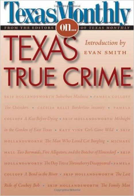 Texas Monthly On… Texas True Crime cover
