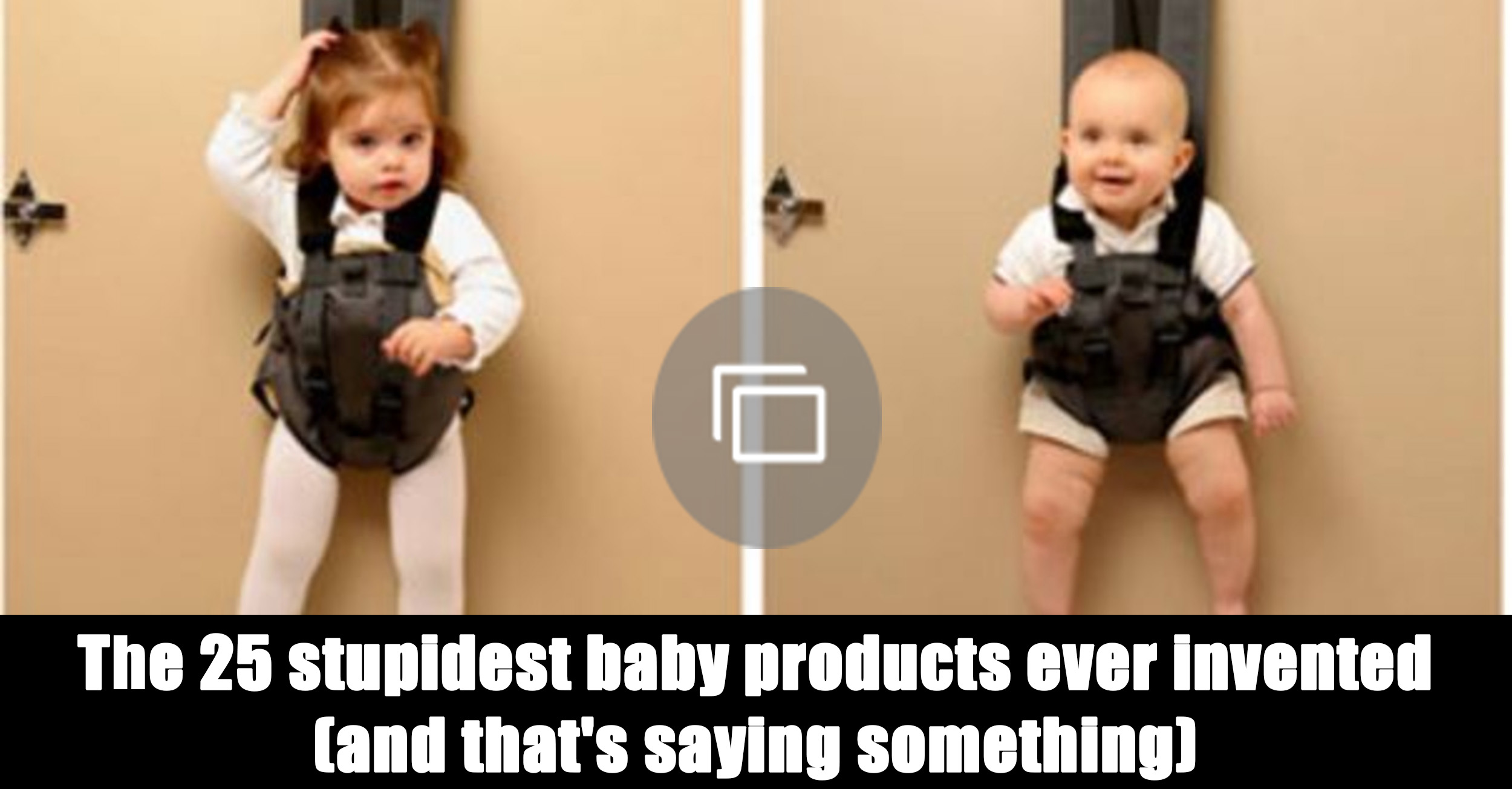 stupid baby products