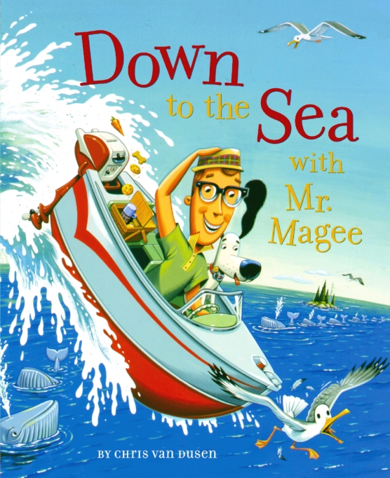 Rhyming Books For Early Readers And Young Poets: Down To The Sea With Mr. Magee