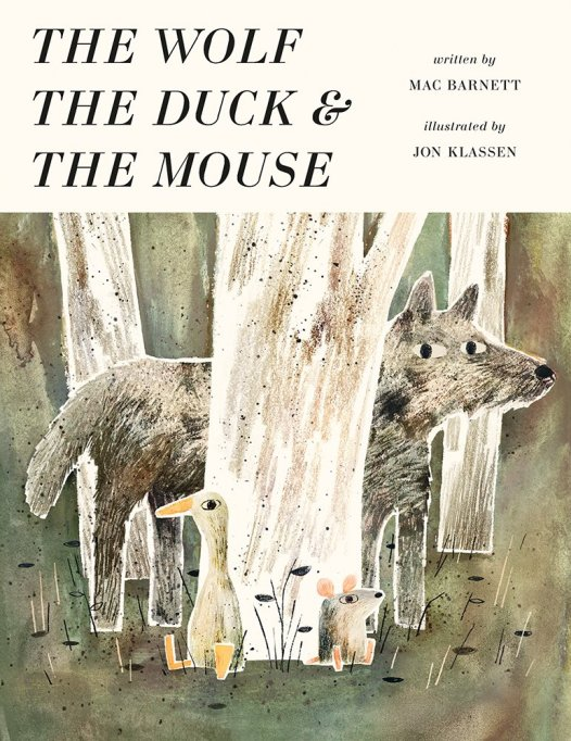 13 Children's Books for National Read A Book Day: The Wolf, the Duck, and the Mouse