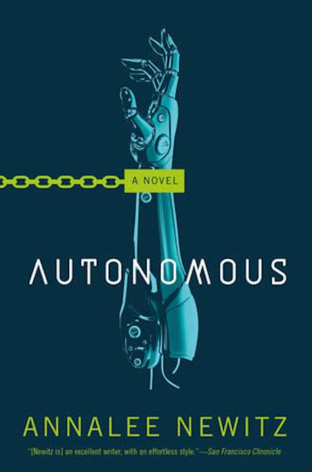 Hottest books to read Fall 2017: 'Autonomous' by Annalee Newitz