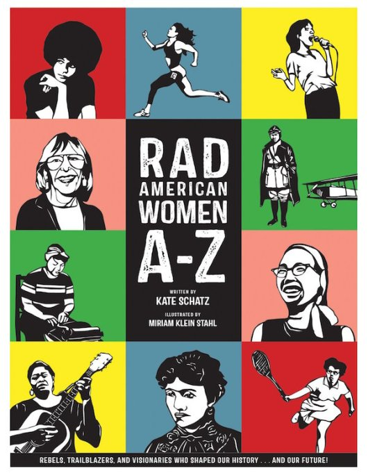 The Best Kids' Books for Baby Feminists: Rad American Women A-Z