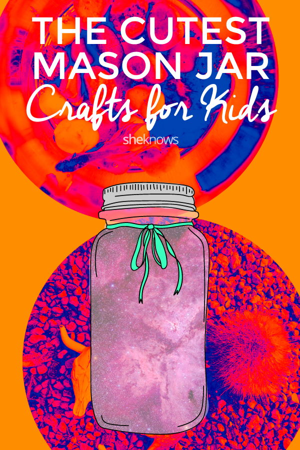 The cutest mason jar crafts for kids