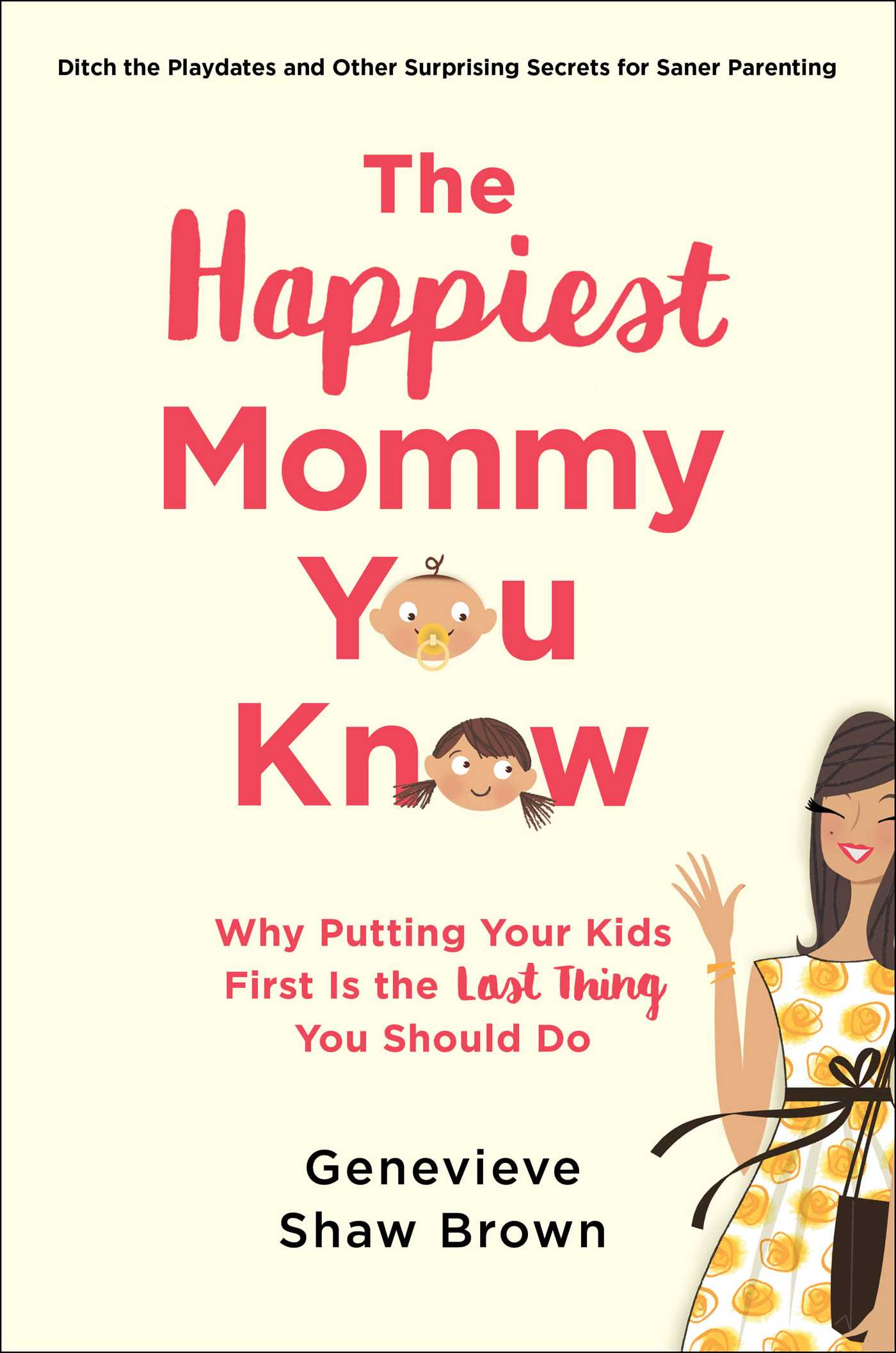 The Happiest Mommy You Know book cover