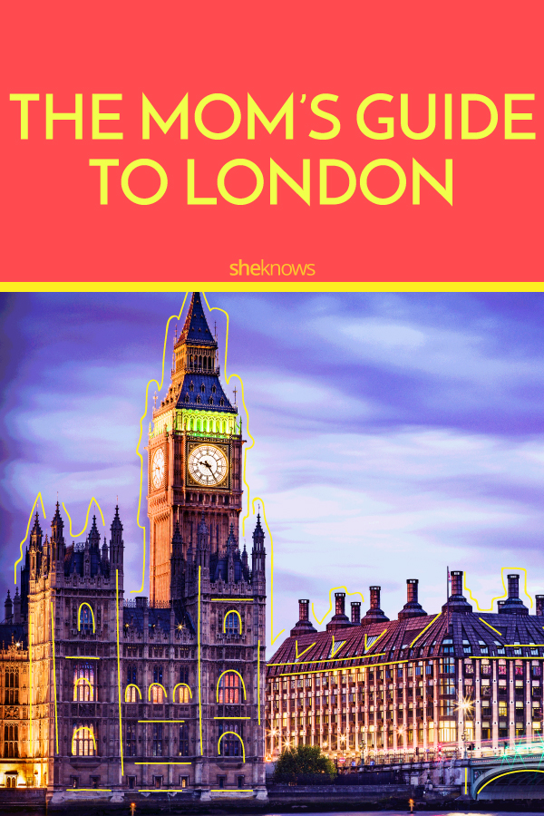 The Moms' Guide To London