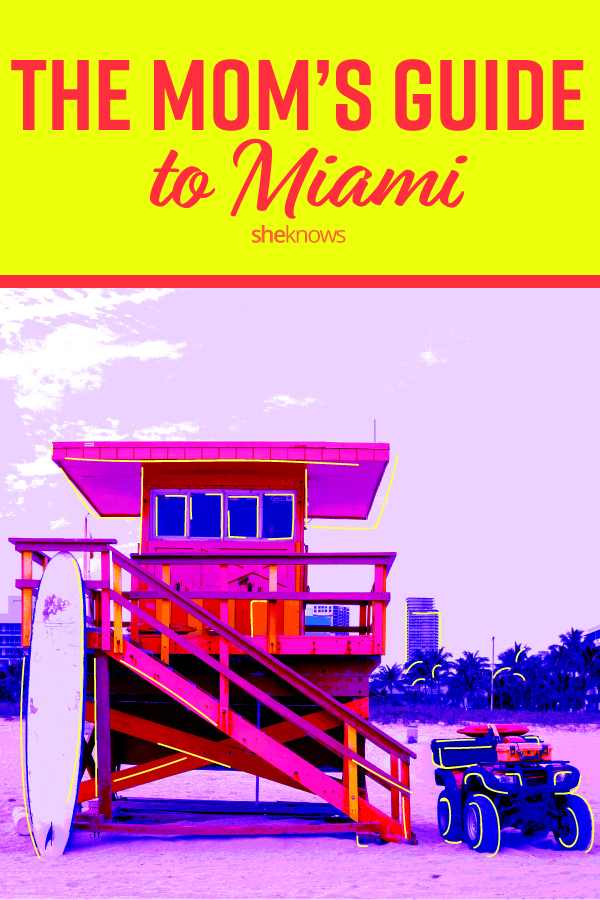 Mom's guide to Miami
