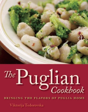The Puglian Cookbook by Viktorija Todorovska