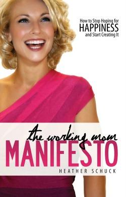 The Working Mom Manifesto