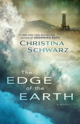 The Edge of the Earth by Christina Schwarz