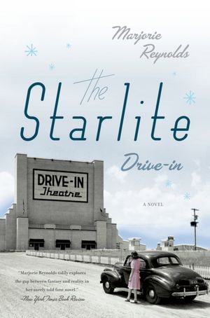 The Starlite Drive-In: A Novel cover