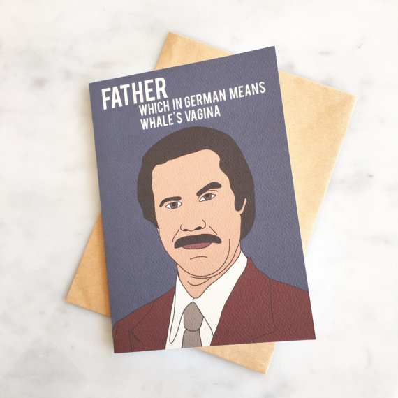 Ron Burgandy Father's Day card