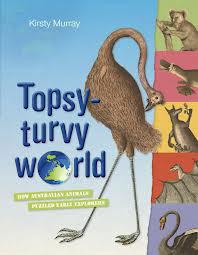 Topsy-turvy World by Kirsty Murray | Sheknows.com.au