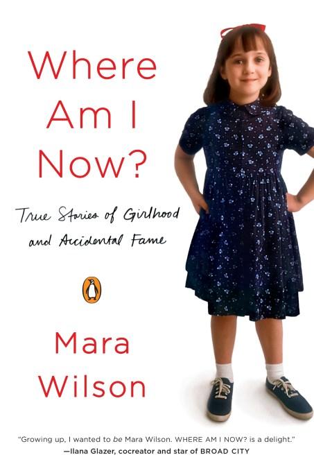 Mara Wilson Where Am I Now? book cover