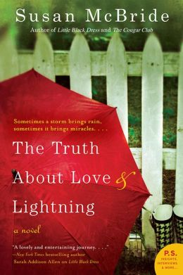 The Truth About Love and Lightning by Susan McBride