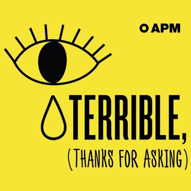 Summer Podcasts: Terrible, Thanks for Asking
