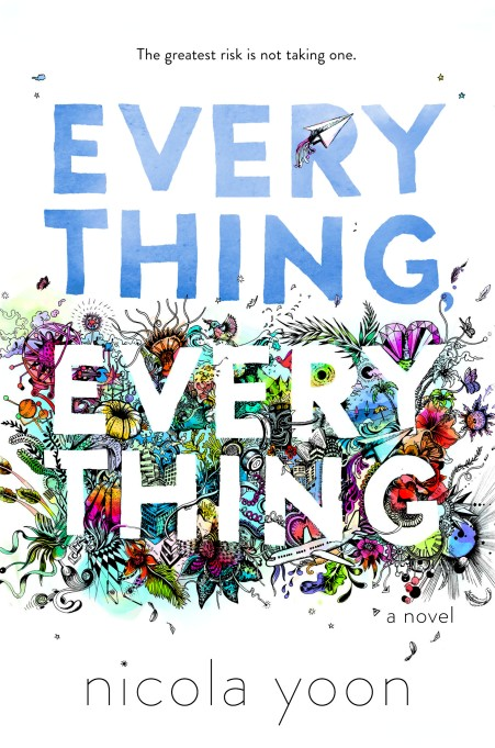 Our favorite romantic books: 'Everything, Everything'