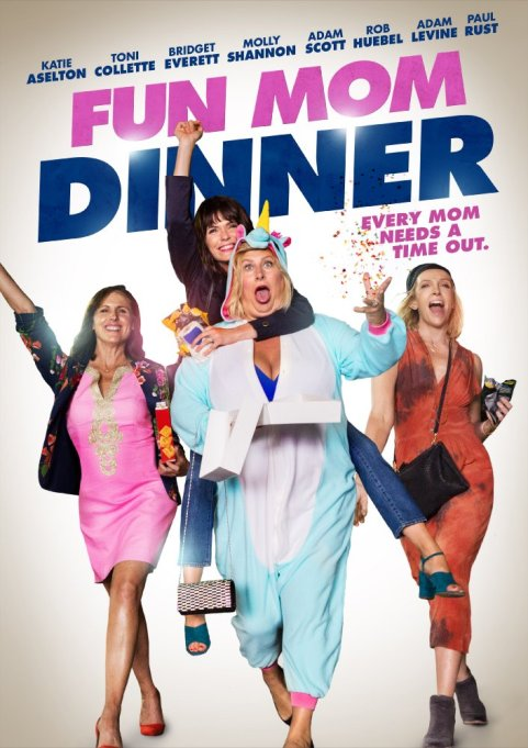 Best movies opening in August: Fun Mom Dinner
