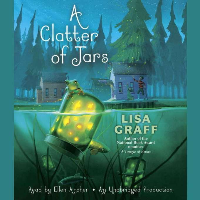 A Clatter of Jars by Lisa Graff audiobook