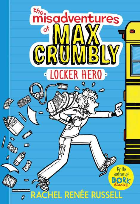 The Misadventures of Max Crumbly 1: Locker Hero by Rachel Renée Russell audiobook