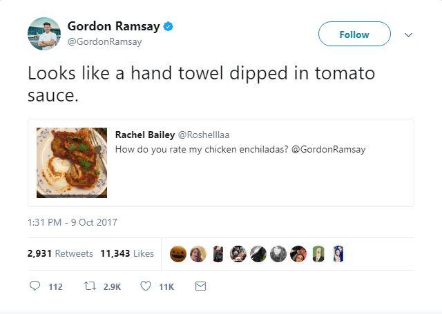 Gordon Ramsay's Meanest Tweets: Dirty enchiladas