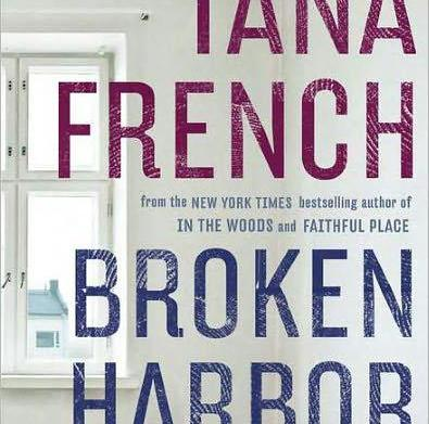 Must-read: Broken Harbor by Tana French