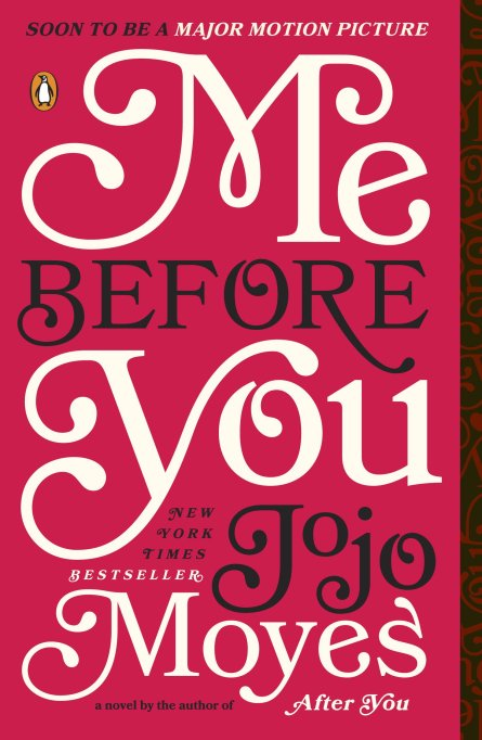 Our favorite romantic books: 'Me Before You'