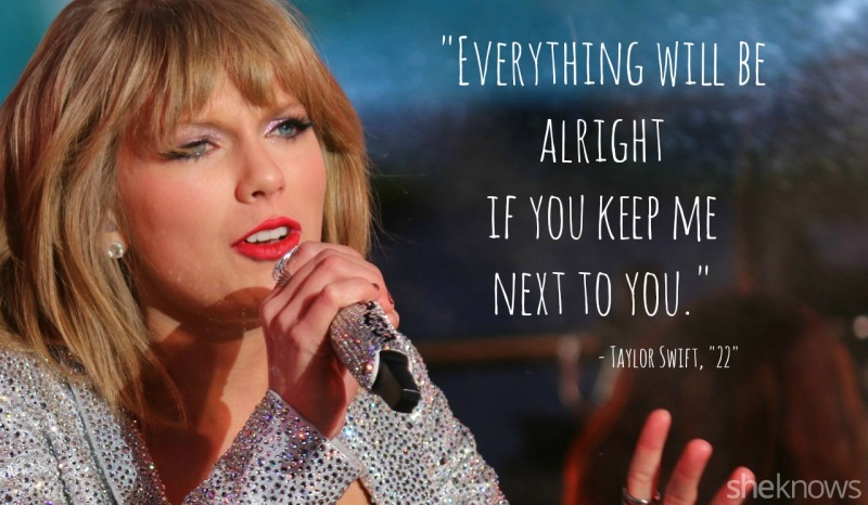 16 Taylor Swift Lyrics That Work Even Better As Pick Up Lines Sheknows