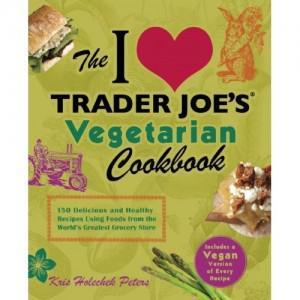 The I Love Trader Joe's Vegetarian