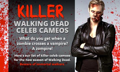 Killer Walking Dead Celeb Cameos