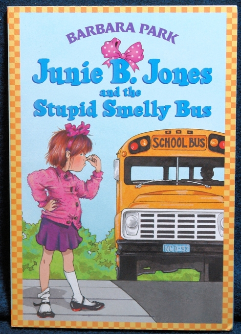 Books for girls: Junie B. Jones and the Stupid Smelly Bus