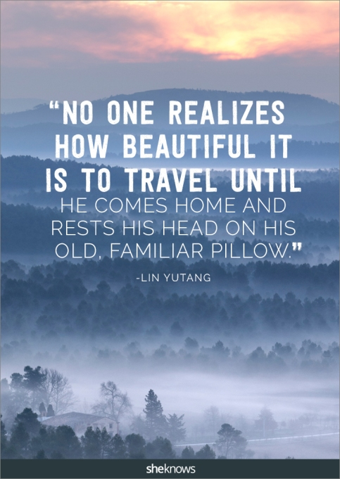 A travel quote by Lin Yutang