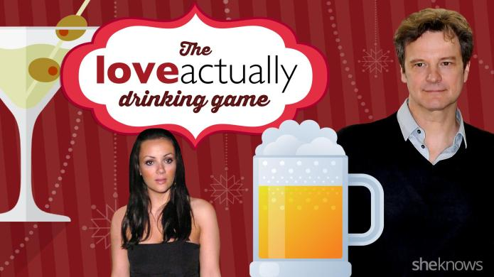 The Love Actually Drinking Game you