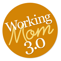 About Working Mom 3.0