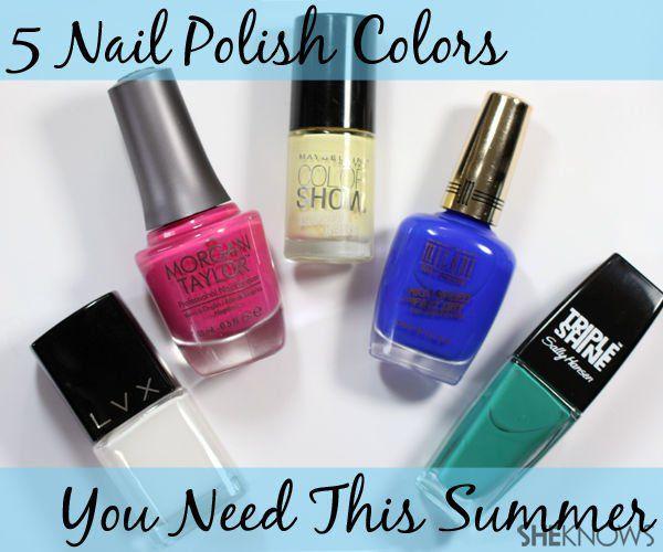 The 5 nail polish colors you