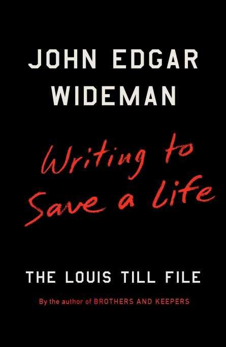 'Writing to Save a Life' John Edgar Wideman book cover