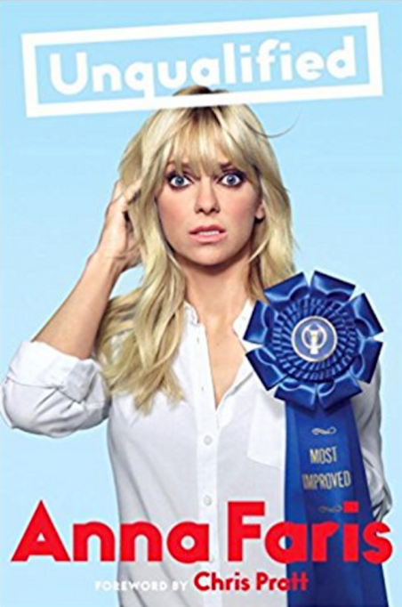 Celebrity Books You Need to Read: Unqualified' by Anna Farris