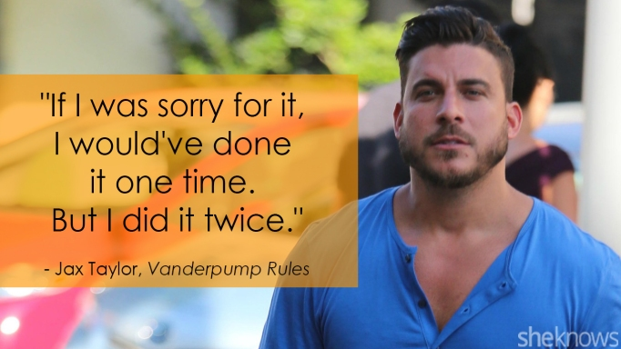 Vanderpump Rules' Jax Taylor's one-liner