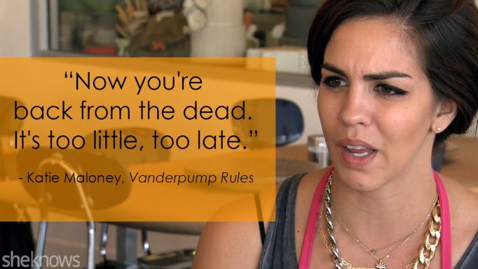 Vanderpump Rules' Katie Maloney one-liner