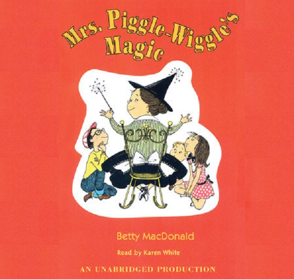 Books for girls: Mrs. Piggle-Wiggle's Magic