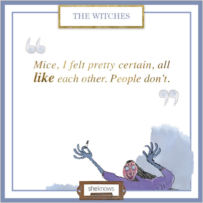 """Quote from """"The Witches"""""""