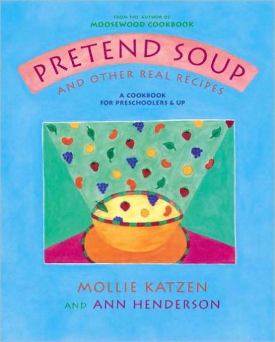 'Pretend Soup' Cookbook