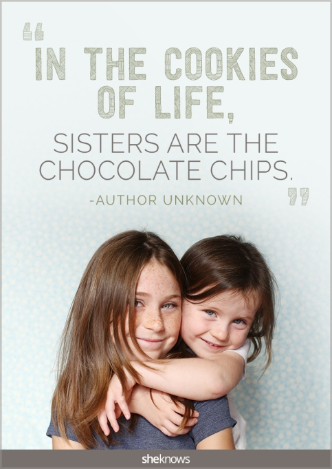 20 Sweet quotes about sisters – SheKnows