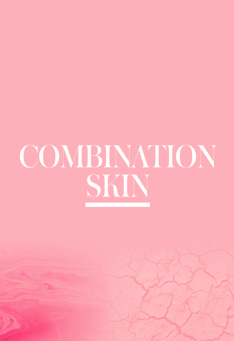 What Is My Skin Type: Combination Skin Rules | Skincare routines