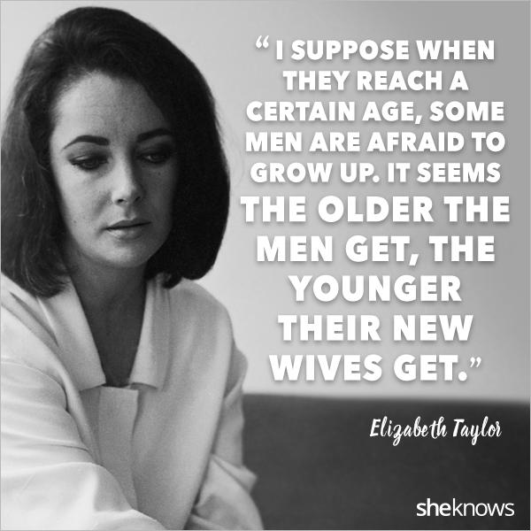 17 best Elizabeth Taylor quotes – SheKnows