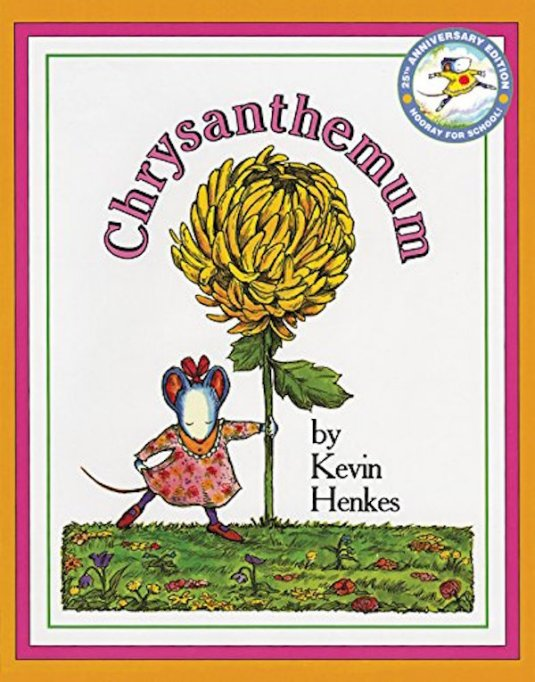 'Chrysanthemum' by Kevin Henkes