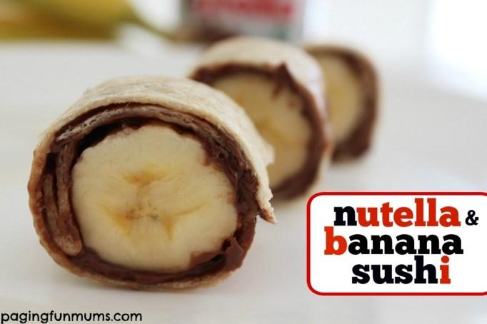 "Nutella Banana ""sushi"""